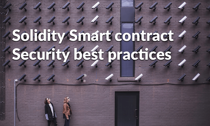 Solidity Smart contract Security best practices